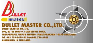 BULLET MASTER CO.,LTD.